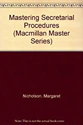 Mastering Secretarial Procedures (Macmillan Master Series) by Margaret Nicholson (1992-10-30)
