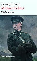 Michael Collins: Une biographie