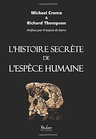 L Histoire Secrete - L'Histoire Secrete de l'Espece