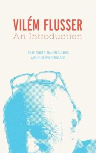 Vil??m Flusser: An Introduction (Electronic Mediations) by Anke Finger (2011-05-04)