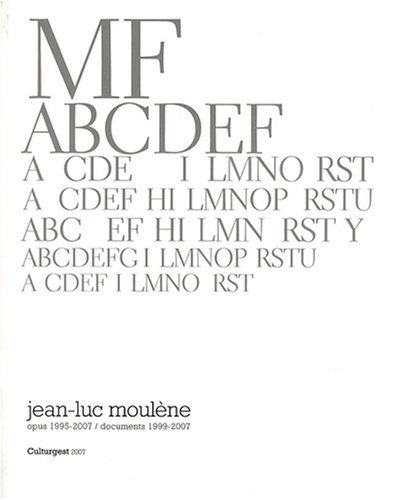 Jean-Luc Moulène : Opus 1995-2007, documents 1999-2007 par Marc Touitou