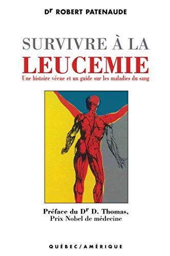 Survivre à la leucémie pdf, epub ebook