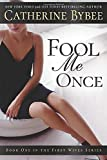 Fool Me Once: 1 (First Wives Series)