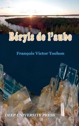 Beryls de L'Aube par Francois Victor Tochon