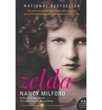 [(Zelda: A Biography )] [Author: Nancy Milford]
