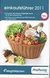 Weight Watchers:  Einkaufsführer 2011 ProPoints -