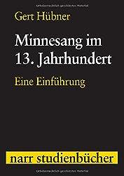 Minnesang im 13. Jahrhundert (Narr Studienbücher)
