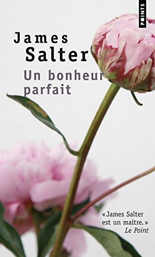 Un Bonheur Parfait (Points) por James Salter