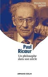 Paul Ricoeur: Un philosophe dans son siècle