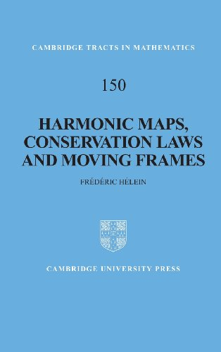 Harmonic Maps, Conservation Laws and Moving Frames (Cambridge Tracts in Mathematics)