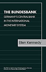 Bundesbank Cfr: Germany's Central Bank in the International Monetary System (Chatham House Papers)