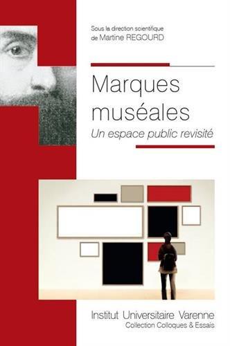 Marques muséales : Un espace public revisité par Collectif
