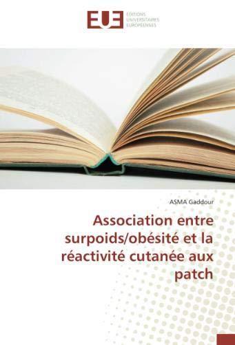 Association entre surpoids/obésité et la réactivité cutanée aux patch par ASMA Gaddour