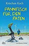 Pannfisch für den Paten: Ein Küsten-Krimi (Thies Detlefsen & Nicole Stappenbek)