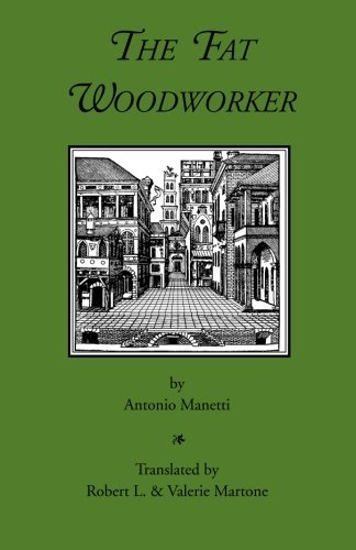 The Fat Woodworker by Antonio Manetti (2008-09-29)