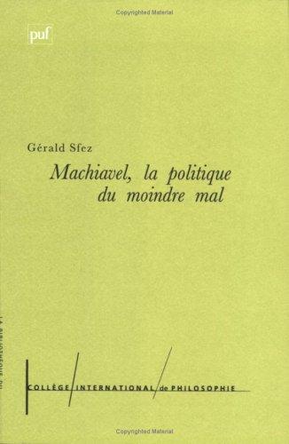 Machiavel : La Politique du moindre mal
