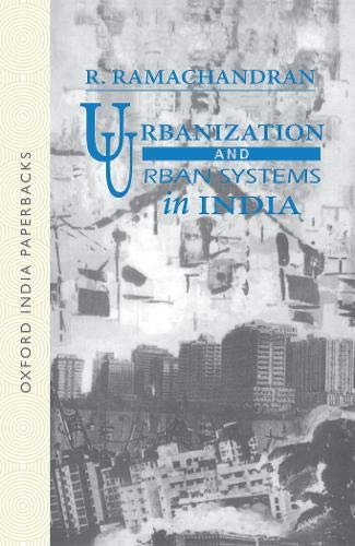 Urbanizatiion and Urban Systems in India
