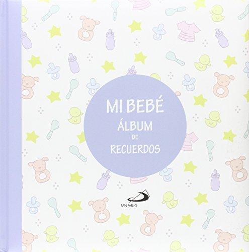 Mi bebé. Álbum de recuerdos (azul) (Mi familia y yo)
