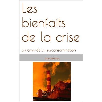 Les bienfaits de la crise