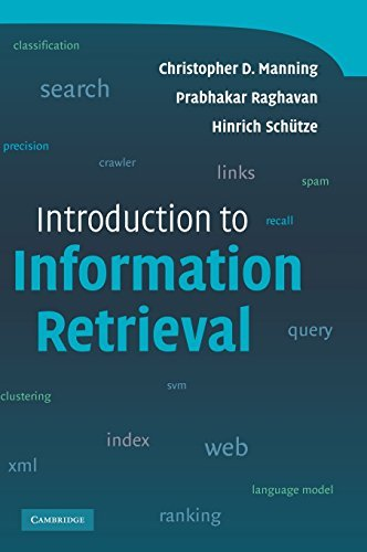 Introduction to Information Retrieval by Christopher D. Manning (2008-07-07)