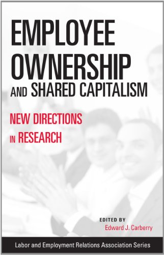 Employee Ownership and Shared Capitalism: New Directions in Research (LERA Research Volume)