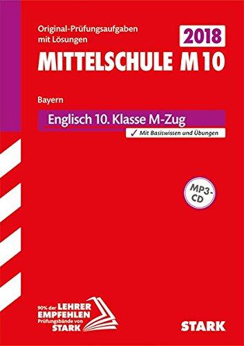 Original-Prüfungen und Training Mittelschule M10 - Englisch - Bayern