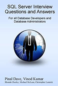 SQL Server Interview Questions and Answers: For All Database Developers and Developers Administrators by [Dave, Pinal, Vinod Kumar]