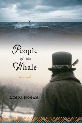 People of the Whale: A Novel por Linda Hogan
