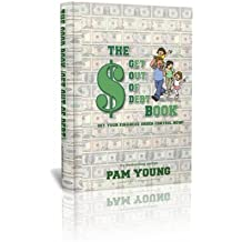 The GOOD Book: Get Out of Debt by Pam Young (2008-08-02)
