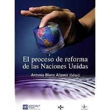 El proceso de reforma de las Naciones Unidas: La dimensión institucional y el mantenimiento de la Paz y de la seguridad internacionales (Derecho - Estado Y Sociedad)