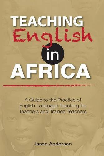 Teaching English in Africa. A Guide to the Practice for sale  Delivered anywhere in UK