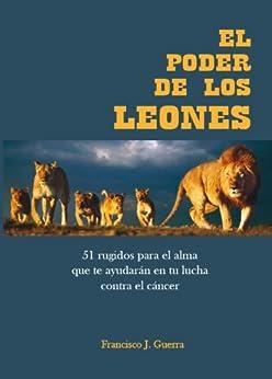EL PODER  DE LOS LEONES de [Guerra,Francisco J.]