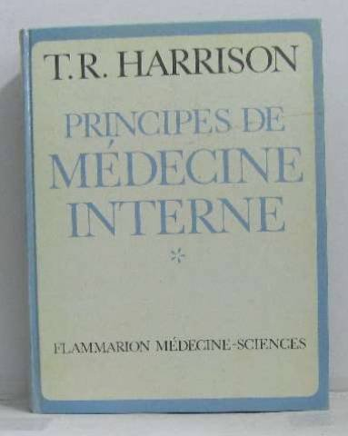 principes De Médecine Interne - *