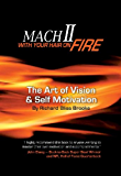 Mach II: With Your Hair On Fire (English Edition)