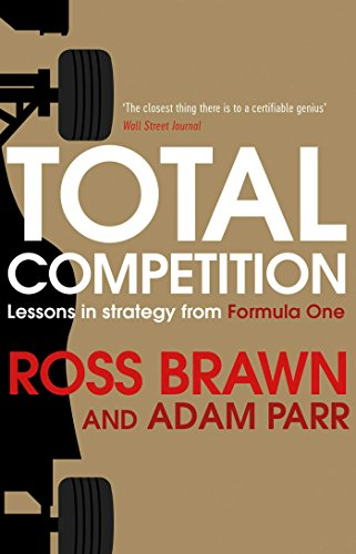 Total Competition: Lessons in Strategy from Formula One por Ross Brawn