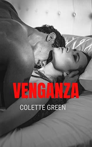 VENGANZA de Colette Green