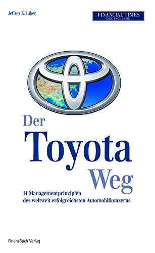Der Toyota-Weg: 14 Managemtprinzipien des weltweit erfolgreichsten Automobilkonzerns thumbnail
