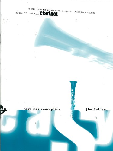 ADVANCE MUSIC SNIDERO JIM - EASY JAZZ CONCEPTION + CD - CLARINETTE Partition jazz&blue Bois Clarinette