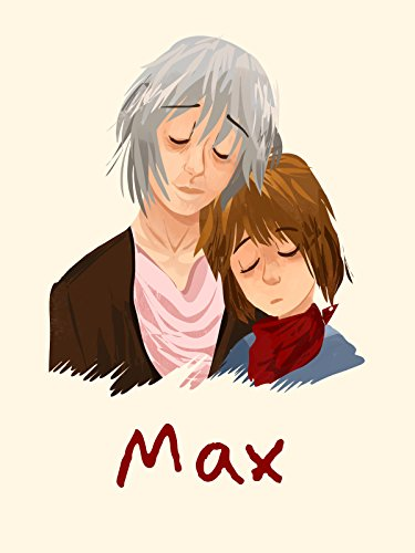 Max: Bester Freund. Held. Retter. Cover