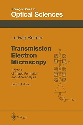 Transmission Electron Microscopy. : Physics of Image Formation and Microanalysis. 4th edition