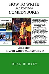 [(How to Write Comedy Jokes)] [Author: Dean Burkey] published on (September, 2013)