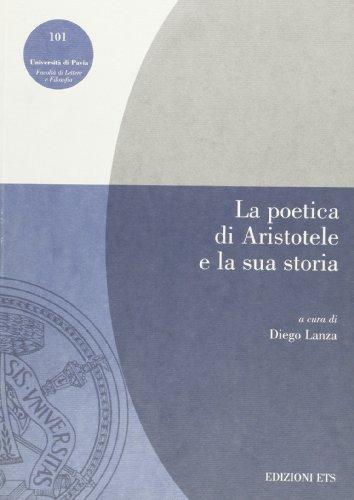 La poetica di Aristotele e la sua storia. Atti della giornata di studi