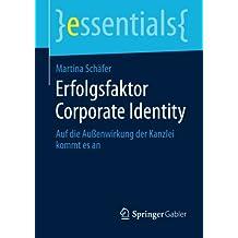 Erfolgsfaktor Corporate Identity (essentials)