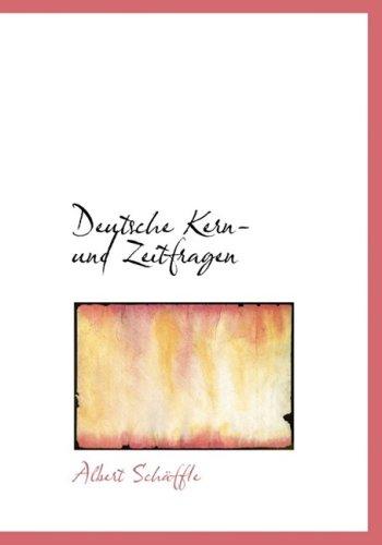 Deutsche Kern und Zeitfragen
