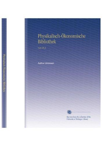 Physikalisch-Ökonomische Bibliothek: V.21 Pt.3 (German Edition)