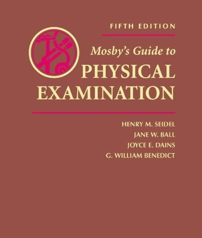 Mosby's Guide to Physical Examination by Henry M. Seidel MD (2002-06-15)