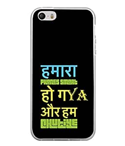 PrintVisa Designer Back Case Cover for Apple iPhone SE (phone smart hindi english quotes)