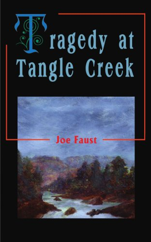 Tragedy at Tangle Creek