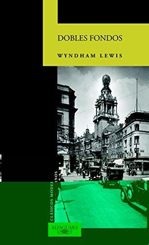 Descargar Libro Libro DOBLES FONDOS (CLASICOS MODERNOS) de Wyndham Lewis