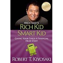 Rich Kid Smart Kid (Rich Dad's (Paperback))